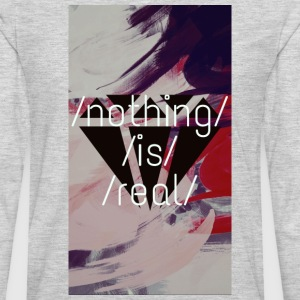 nothing is real - Men's Premium Long Sleeve T-Shirt