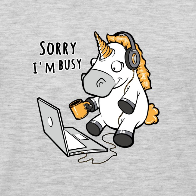 Sorry i'm busy, funny unicorn, music T Shirt