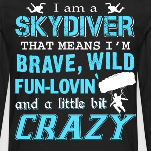 I Am A Skydiver T Shirt - Men's Premium Long Sleeve T-Shirt