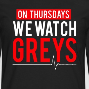On Thursdays We Watch Greys Tshirt - Men's Premium Long Sleeve T-Shirt