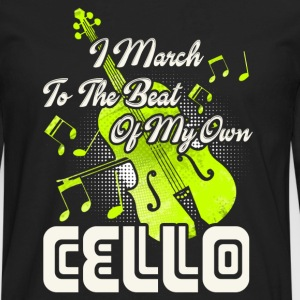 MARCH TO THE BEAT CELLO SHIRT - Men's Premium Long Sleeve T-Shirt