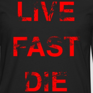 Live Fast Die (Red) - Men's Premium Long Sleeve T-Shirt