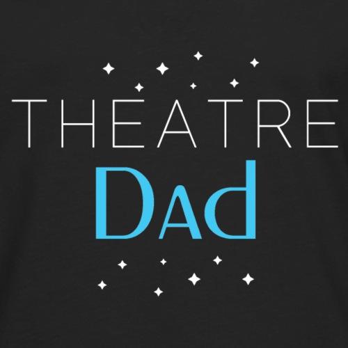 Theatre Dad Shirt