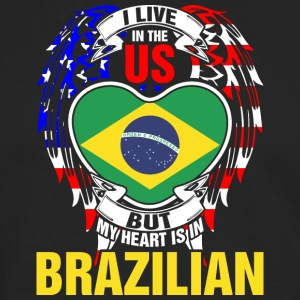 I Live In The Us But My Heart Is In Brazilian - Men's Premium Long Sleeve T-Shirt