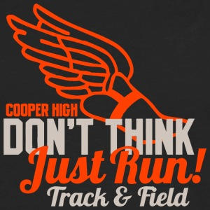 Cooper High Don t Think Just Run Track Field - Men's Premium Long Sleeve T-Shirt