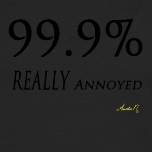 0143 99.9% REALLY Annoyed - Men's Premium Long Sleeve T-Shirt