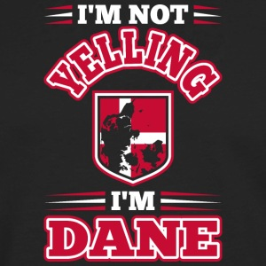 Im Not Yelling Im Dane - Men's Premium Long Sleeve T-Shirt