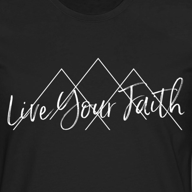 Live Your Faith (White design)