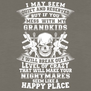 If you mess with my grandkids I will break out - Men's Premium Long Sleeve T-Shirt