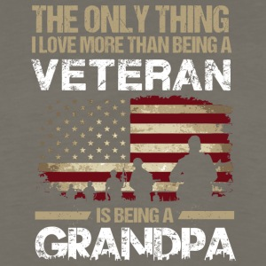 Love More Than Being A Veteran Is Being A Grandpa - Men's Premium Long Sleeve T-Shirt