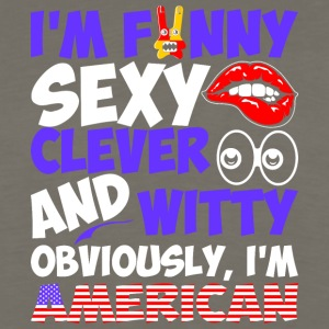 Im Funny Sexy Clever And Witty Im American - Men's Premium Long Sleeve T-Shirt