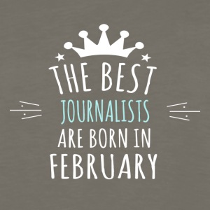 Best JOURNALISTS are born in february - Men's Premium Long Sleeve T-Shirt