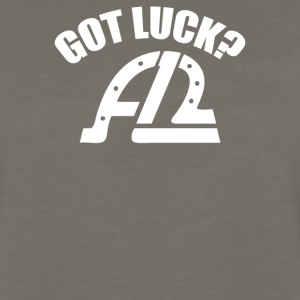 Got Luck - Men's Premium Long Sleeve T-Shirt