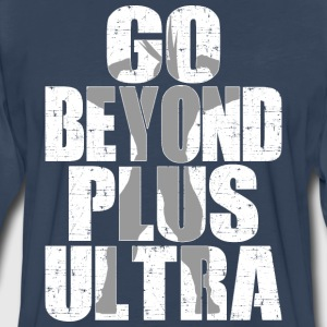 go beyond plus ultra - Men's Premium Long Sleeve T-Shirt