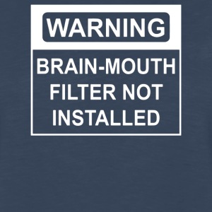 Brain Mouth Filter Not Installed - Men's Premium Long Sleeve T-Shirt
