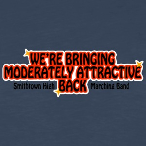 WE'RE BRINGING MODERATELY ATTRACTIVE BACK Smithtow - Men's Premium Long Sleeve T-Shirt