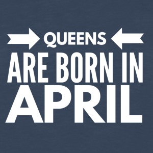 Queens Born April - Men's Premium Long Sleeve T-Shirt