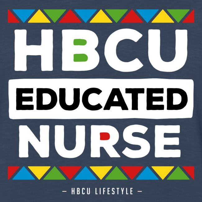 HBCU Educated Nurse