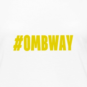 #OMBWAY - Women's Premium Long Sleeve T-Shirt