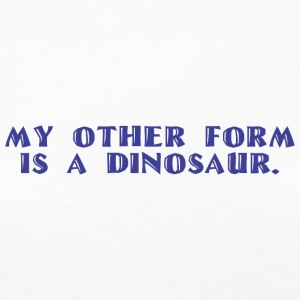 Other form is a Dinosaur - Women's Premium Long Sleeve T-Shirt