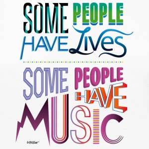 Some People Have Music - Women's Premium Long Sleeve T-Shirt