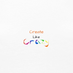 Create Like Crazy - Women's Premium Long Sleeve T-Shirt
