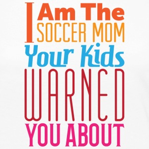 Soccer Mom Warning - Women's Premium Long Sleeve T-Shirt