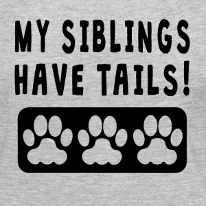 My Siblings Have Tails - Women's Premium Long Sleeve T-Shirt