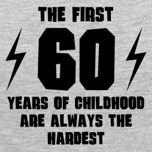 The First 60 Years Of Childhood - Women's Premium Long Sleeve T-Shirt