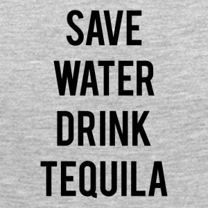 SAVE WATER DRINK TEQUILA - Women's Premium Long Sleeve T-Shirt