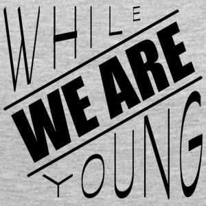 While we are young - Women's Premium Long Sleeve T-Shirt