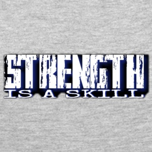 Strength is a skill - Women's Premium Long Sleeve T-Shirt