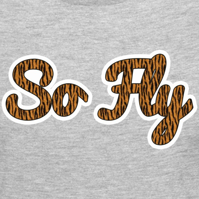So Fly Tiger