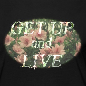 Get Up and Live - Women's Premium Long Sleeve T-Shirt