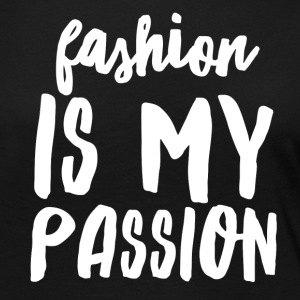 Fashion is My Passion - Women's Premium Long Sleeve T-Shirt