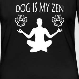 Dog Is My Zen Meditation and Yoga - Women's Premium Long Sleeve T-Shirt