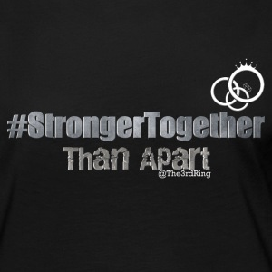Stronger Together - Women's Premium Long Sleeve T-Shirt