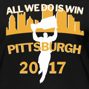 Pittsburgh All We Do is Win 2017 Stanley Hockey - Women's Premium Long Sleeve T-Shirt