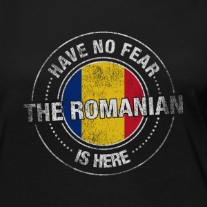Have No Fear The Romanian Is Here Shirt - Women's Premium Long Sleeve T-Shirt