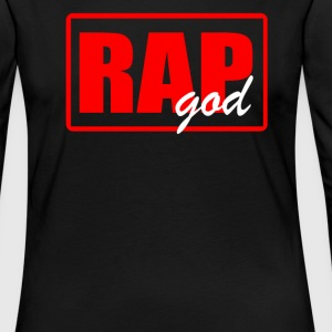 RAP GODRAP GOD - Women's Premium Long Sleeve T-Shirt