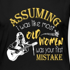 Old Women Was Your First Mistake T Shirt - Women's Premium Long Sleeve T-Shirt