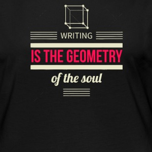 Writing is the geometry of the soul - Women's Premium Long Sleeve T-Shirt