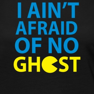 I Ain t Afraid Of No Ghost - Women's Premium Long Sleeve T-Shirt