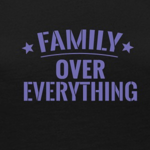 FAMILY OVER EVERYTHING - Women's Premium Long Sleeve T-Shirt