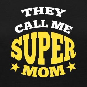 They call me super mom - Women's Premium Long Sleeve T-Shirt
