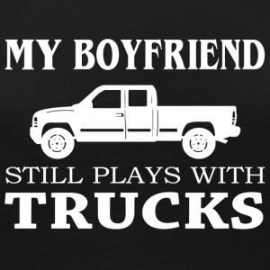 My Boyfriend Still Plays With Trucks Shirt - Women's Premium Long Sleeve T-Shirt