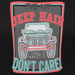 I've got jeep hair and I don't care - Women's Premium Long Sleeve T-Shirt