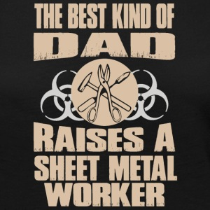 The Best Kind Of Dad Raises Sheet Metal Worker - Women's Premium Long Sleeve T-Shirt