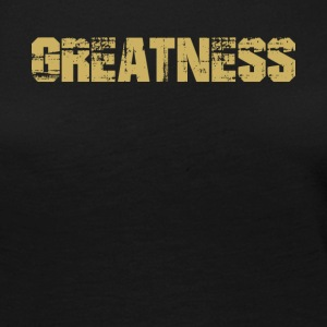 GREATNESS - T-Shirt Faded Distressed - Women's Premium Long Sleeve T-Shirt