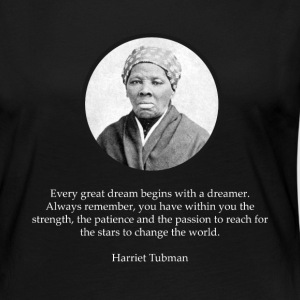 Harriet Tubman Quote Civil Rights - Women's Premium Long Sleeve T-Shirt